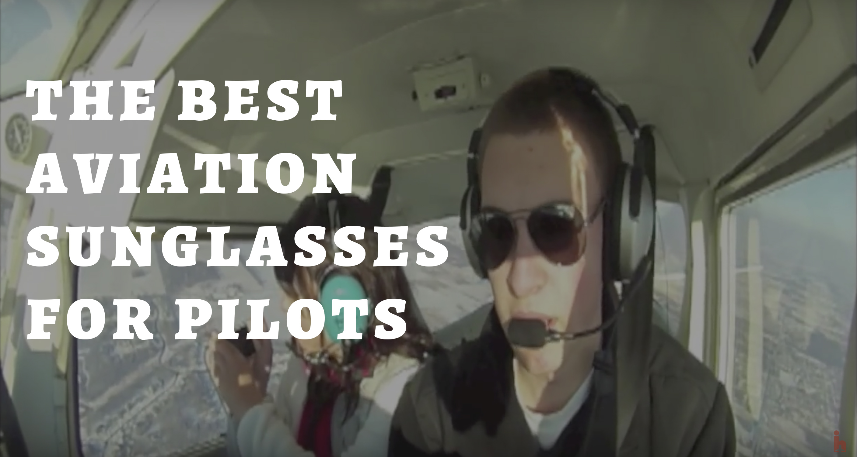 Best Sunglasses For Aviation  best aviation sunglasses for pilots pilot ian